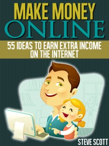 Make Money Online: 55 Ideas to Earn Extra Income on the Internet